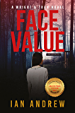 Face Value: A Wright & Tran Novel (Wright & Tran series Book 1)