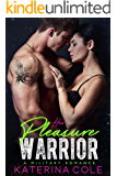 Her Pleasure Warrior: A Military Romance