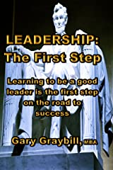 Leadership: The First Step Kindle Edition