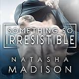 Something So Irresistible: Something So Series, Book 3