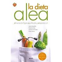 La dieta Alea: alimentación ligera, equilibrada y adaptada a ti (Salud y Bienestar)