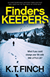 Finders Keepers: An unputdownable mystery thriller that will keep you on the edge-of-your-seat