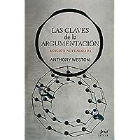 Claves De La Argumentacion, Las;Ariel Letras