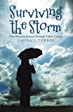 Surviving the Storm: One Woman'S Journey Through Vulvar Cancer