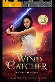 Wind Catcher (A Chosen Novel Book 1) (English Edition)