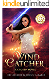 Wind Catcher: A Gripping Fantasy Thriller (A Chosen Novel Book 1)