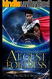 August Fortress (Kilenya Chronicles Book 3)