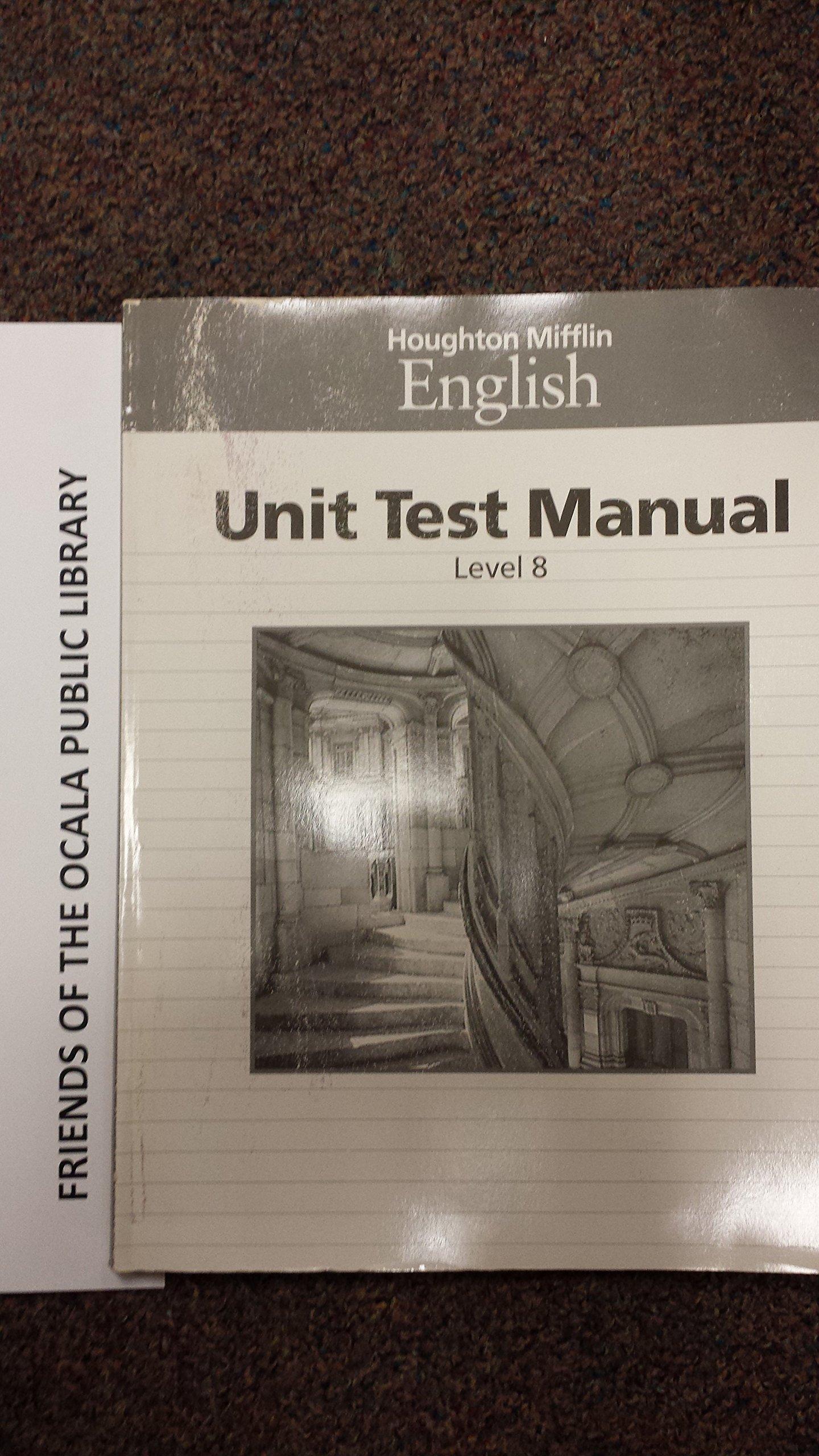 Unit Test Manual Level 8 (Houghton Mifflin English): Shirley Haley-James:  9780395422496: Amazon.com: Books