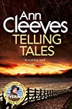 Telling Tales: A Vera Stanhope Novel 2