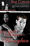 Life, Liberty and Pursuit of a Honeybun: Romantic Suspense with a Taste of Mystery (Honeybun Heat Book 2)