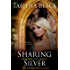 Sharing Silver (Masters of the Castle)