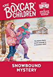 Snowbound Mystery (The Boxcar Children Mysteries Book 13)