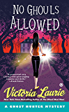 No Ghouls Allowed (Ghost Hunter Mystery Book 9)