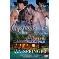 Cowboys in Her Heart: Moose Ranch (Cowboys Online Book 4) (English Edition)