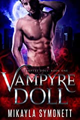Vampyre Doll: Book One Kindle Edition