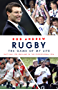 Rugby: The Game of My Life: Battling for England in the Professional Era (English Edition)