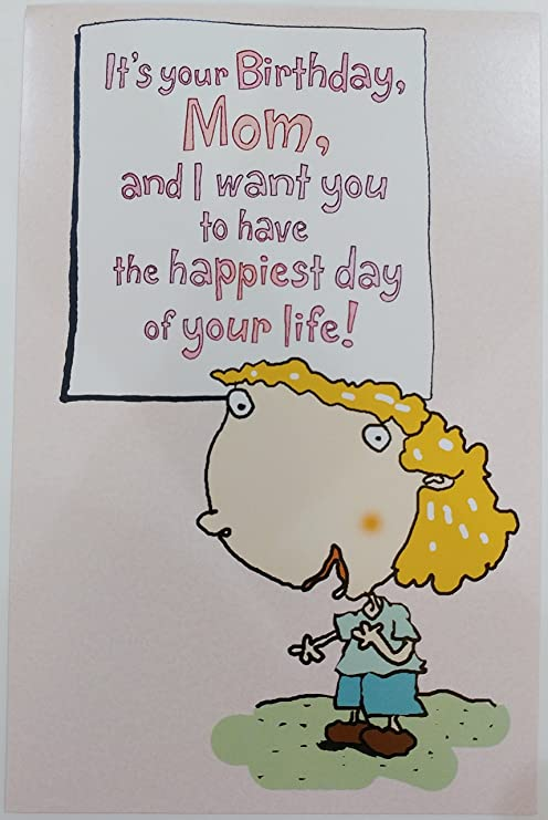 Amazoncom Funny Humor Happy Birthday Mom Happiest Day Of Your