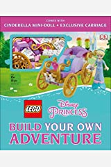 LEGO Disney Princess: Build Your Own Adventure (LEGO Build Your Own Adventure) Hardcover