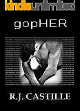 gopHER: A Femme Domme Erotica SciFi Suspense Crossover (Man Farm Series Book 1)