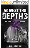 Against The Depths (EMP Crash Book 9)