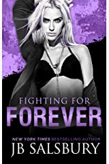 Fighting for Forever (The Fighting Series Book 6) Kindle Edition
