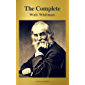 The Complete Walt Whitman: Drum-Taps, Leaves of Grass, Patriotic Poems, Complete Prose Works, The Wound Dresser, Letters (A to Z Classics)