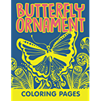 Butterfly Ornament Coloring Pages (Butterfly Ornaments and Art Book Series) (English Edition)