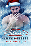 #Holiday: A Hashtag Series Short Story