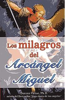 Milagros del Arcngel Miguel, Los