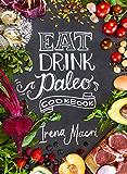 Eat Drink Paleo Cookbook