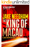 THE KING OF MACAU (The Jack Shepherd International Crime Novels Book 4)