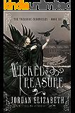 Wicked Treasure (Treasure Chronicles Book 3)