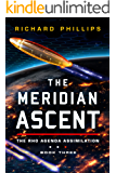 The Meridian Ascent (Rho Agenda Assimilation Book 3)