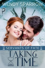 Taking Time (Servants of Fate Book 2) Kindle Edition