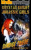 Jurassic Girls - Sündige Triebe: In den Klauen des T-Rex (German Edition)