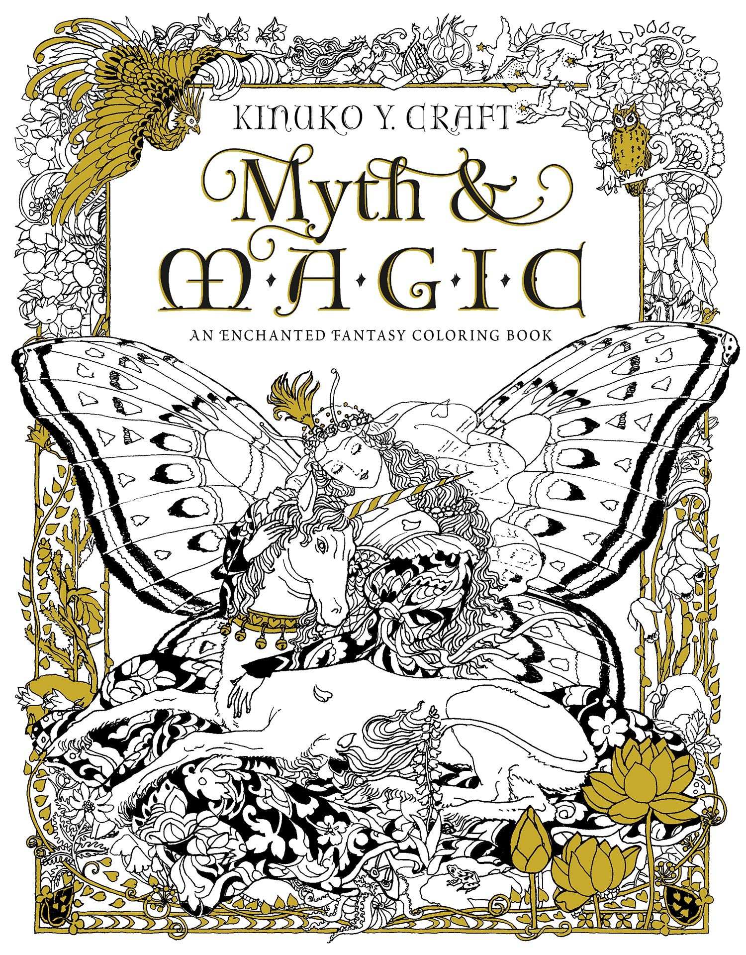 A fun magic coloring book amazon - Amazon Com Myth Magic An Enchanted Fantasy Coloring Book By Kinuko Y Craft 9781631362439 Kinuko Y Craft Amber Lotus Publishing Books