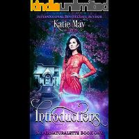 Introductions (Supernaturalette Book 1)