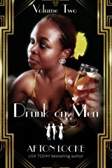 Drunk on Men: Volume Two Kindle Edition