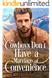 Cowboys Don't Have a Marriage of Convenience (Sweet Water Ranch Billionaire Cowboys Book 5)