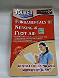 GNM-FUNDAMENTAL OF NURSING SOLVED QUESTION PAPERS-ENGLISH (NURSING PAPER SERIES)