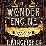 The Wonder Engine: Clocktaur War, Book 2