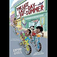 The Last Last-Day-of-Summer: A Legendary Alston Boys Adventure