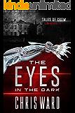The Eyes in the Dark (Tales of Crow #1)