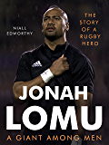 Jonah Lomu, A Giant Among Men: The Story of a Rugby Hero
