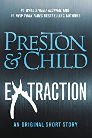 Extraction (Kindle Single) (Pendergast series)