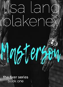 Masterson (Fixer Series Book 1) (The Fixer Series)