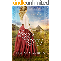 Lacy's Legacy (Westward Home and Hearts Mail-Order Brides Book 1)