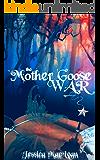 The Mother Goose War