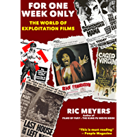 For One Week Only: The World of Exploitation Films (English Edition)