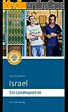 Israel: Ein Länderporträt (Länderporträts)